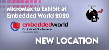 MicroMax to Exhibit at Embedded World 2020 in Germany. New location